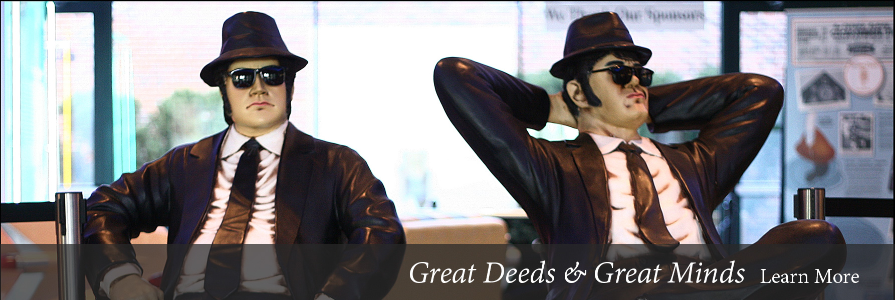 Great Deeds and Great Minds